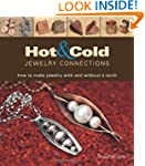 Hot and Cold Jewelry Connections: How...