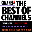 Best of Channel 5 [Explicit]