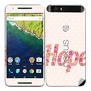 Theskinmantra Hope i say Huawei Nexus 6P mobile skin