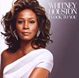 I Look to You Whitney Houston