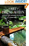 The Art of Taking Action: Lessons fro...