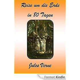 Reise um die Erde in 80 Tagen (German Edition)