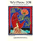 We'Moon 2011: Gaia Rhythms for Womyn (Wemoon Datebook)by We'Moon Collective