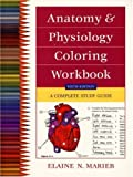 9780805349139: Anatomy and Physiology Coloring Workbook: A Complete Study Guide (6th Edition)