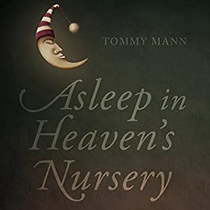 Asleep in Heaven's Nursery Audiobook