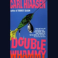 Double Whammy Audiobook by Carl Hiaasen Narrated by George Wilson