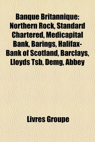 banque-britannique-northern-rock-standard-chartered-medicapital-bank-barings-halifax-bank-of-scotlan