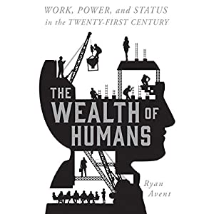 The Wealth of Humans Audiobook