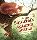 Animal Seasons: Squirrel's Autumn Search