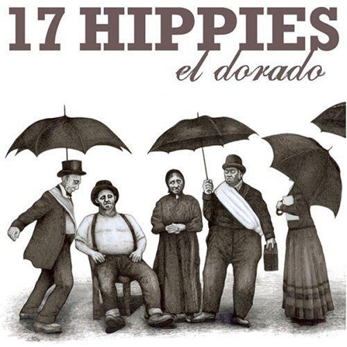 17 Hippies - El Dorado - Zortam Music
