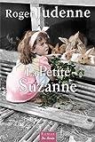 """Afficher """"La Petite Suzanne"""""""