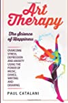 Art Therapy: The Science of Happiness