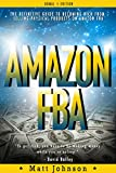 img - for AMAZON FBA: Passive Income Made Easy! Make Money On Line With AMAZON FBA (Passive Income, How To Make Money Online, Online Business Strategy, Credit Repair, ... Free, Affiliate Marketing, Money Book 1) book / textbook / text book