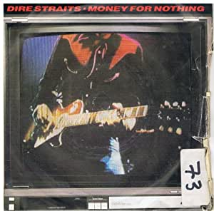 Money For Nothing / Love Over gold