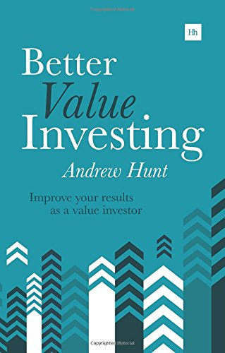 Better Value Investing: A Simple Guide to Improving Your Results as a Value Investor