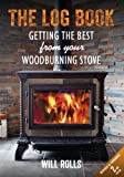 The Log Book - Getting The Best From Your Woodburning Stove