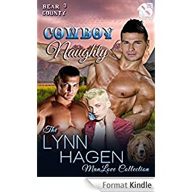 Cowboy Naughty [Bear County 3] (Siren Publishing The Lynn Hagen ManLove Collection)