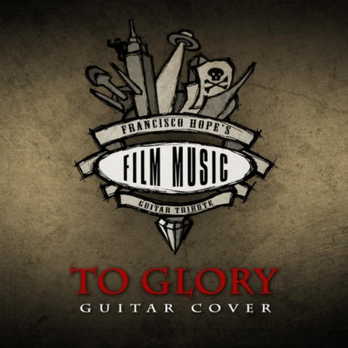 To Glory (Guitar Version)