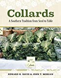 img - for Collards: A Southern Tradition from Seed to Table book / textbook / text book