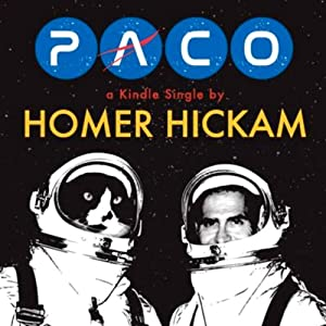 Paco: The Cat Who Meowed in Space | [Homer Hickam]