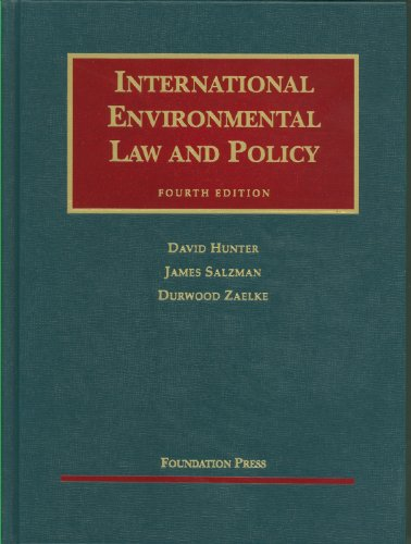 Hunter, Salzman and Zaelke's International Environmental...