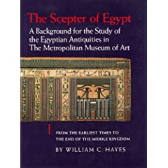 The Scepter of Egypt: A Background for the Study of the Egyptian Antiquities in the Metropolitan Museum of Art : Part I : From the Earliest Times to the