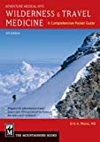 img - for Wilderness & Travel Medicine: A Comprehensive Guide, Adventure Medical Kits book / textbook / text book