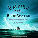 Empire of Blue Water | Stephan Talty