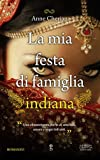 img - for La mia festa di famiglia indiana book / textbook / text book