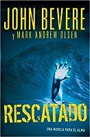 Rescatado (Spanish Edition)