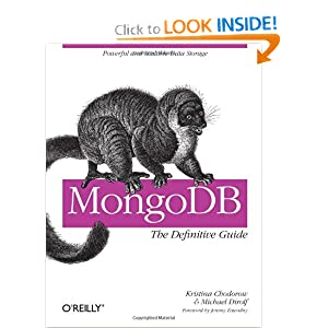 MongoDB: The Definitive Guide [Paperback]