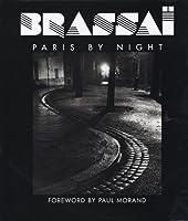 Brassai : Paris By Night