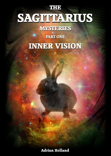 E-book - The Sagittarius Mysteries - Part 1 Inner vision by Adrian Holland