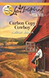 Carbon Copy Cowboy (Texas Twins Book 3)