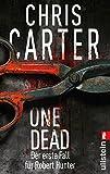 One Dead: Novella - Der erste Fall f�r Robert Hunter (Ein Hunter-und-Garcia-Thriller 0)