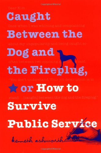 Caught Between the Dog and the Fireplug, or How to...