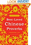 Best-Loved Chinese Proverbs (2nd Edit...