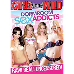 Girls Gone Wild: Dormroom Sex Addicts