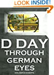 D DAY - Through German Eyes - Wehrmac...