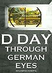 D DAY Through German Eyes - The Hidde...