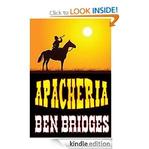 Apacheria (A Sam Lockwood Western) Ben Bridges