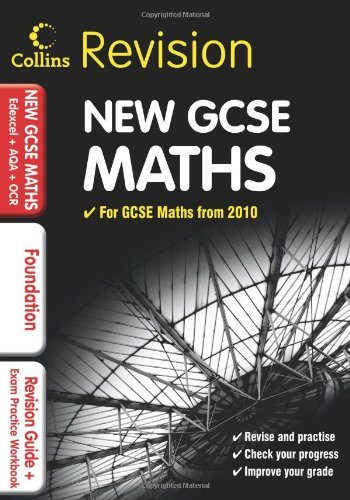 GCSE Maths for Edexcel A+B+AQA B+OCR: Foundation: Revision Guide and Exam Practice Workbook (Collins GCSE Revision)