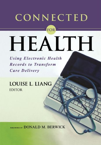 Connected for Health: Using Electronic Health Records to...