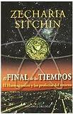 FINAL DE LOS TIEMPOS, EL (Spanish Edition) (8497774183) by ZECHARIA SITCHIN