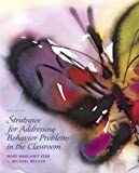 img - for Strategies for Addressing Behavior Problems in the Classroom (6th Edition) book / textbook / text book
