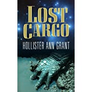 Lost Cargo (Kindle Edition) By Hollister Ann Grant          Buy new: $0.99     Customer Rating:
