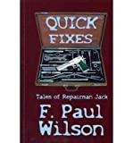 img - for [ Quick Fixes: Tales of Repairman Jack BY Wilson, F. Paul ( Author ) ] { Paperback } 2011 book / textbook / text book