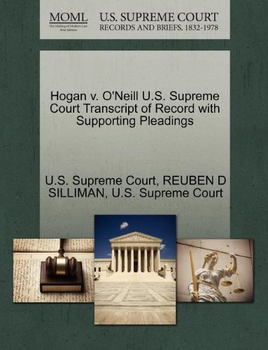 Hogan v. O'Neill U.S. Supreme Court Transcript of Record with Supporting Pleadings