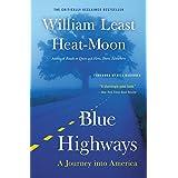 Blue Highways: A Journey into America ~ William Least Heat-Moon