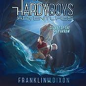 Secret of the Red Arrow: Hardy Boys Adventures, Book 1 | Franklin W. Dixon